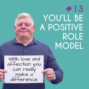 Reason to Foster 13: You'll be a positive role model
