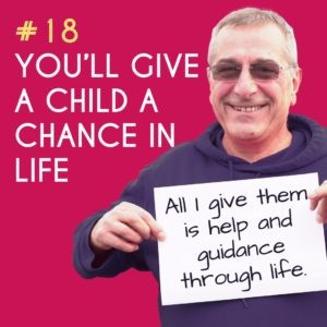 Reason to Foster 18: You'll give a child a chance in life