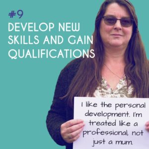 Reason to Foster 9: Develop new skills and gain qualifications